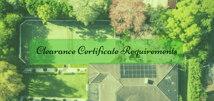 Clearance Certificate Requirements